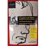 O Spleen de París (pequenos poemas en prosa) de Charles Baudelaire. Xela Arias. Edicións Laiovento (G).