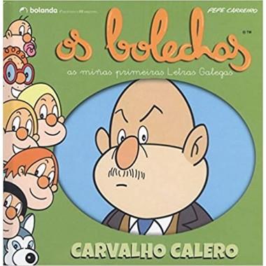 Os Bolechas (As miñas primeiras Letras Galegas).Carvalho Calero. Bolanda Edicións.