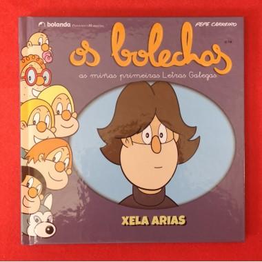 Os Bolechas (As miñas primeiras Letras Galegas). Xela Arias. Bolanda Edicións.