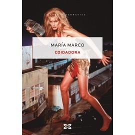 Coidadora (XXXVII Premio Xerais de Novela). María Marco. Xerais (G).