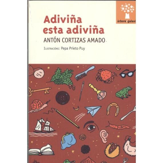 Adiviña esta adiviña. Antón Cortizas Amado. Editorial Galaxia (G).