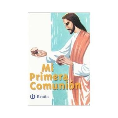 Catecismo Mi Primera Comunión. Bruño.