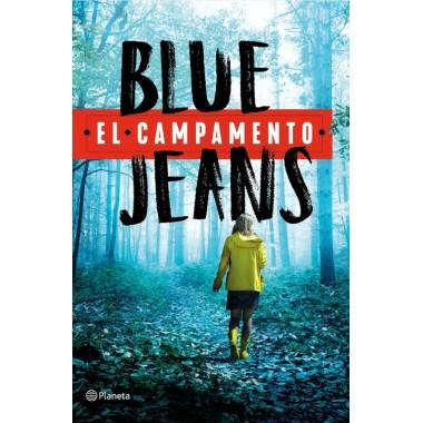 El Campamento. Blue Jeans. Planeta.