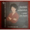 Liberdade, solidariedade e amor pola lingua (pequena biografía de Xela Arias). Lela Edicións (G)