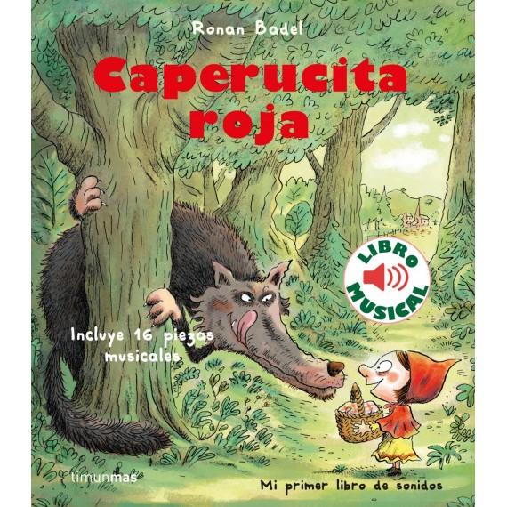 Caperucita Roja (libro musical). Timun mas.