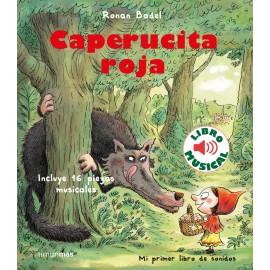 Caperucita Roja (libro musical). Mi primer libro de sonidos. Timun mas.
