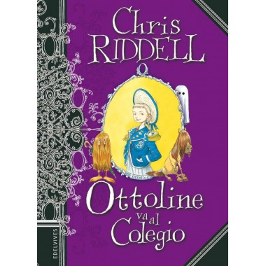 Ottoline va al colegio. Chris Riddell. Edelvives.