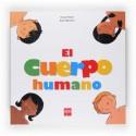 El Cuerpo Humano. Pascale Hédelin. Editorial SM.