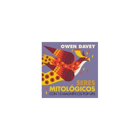 Seres Mitológicos. Con 15 magníficos pop-ups. Owen Davey. Editorial SM.