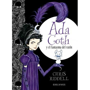 Ada Goth y el fantasma del ratón. Chris Riddell. Edelvives.