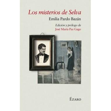 Los Misterios de Selva. Emilia Pardo Bazán. Ensenada de Ézaro Ediciones.