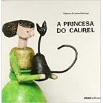 A Princesa do Caurel. Patacrúa & Javier Solchaga. OQO editora (G).