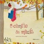 O camiño das Mazás. Estrella Ortiz & Mar Azabal. OQO editora (G).