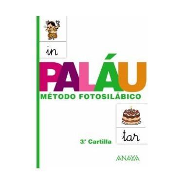 Cartilla PALÁU 3: Método Fotosilábico. Editorial Anaya.