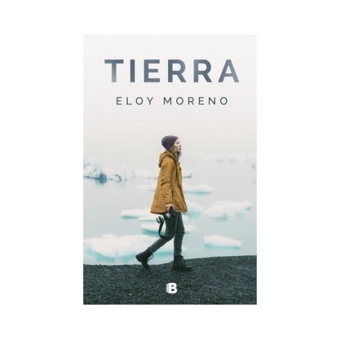 Tierra. Eloy Moreno. Ediciones B.