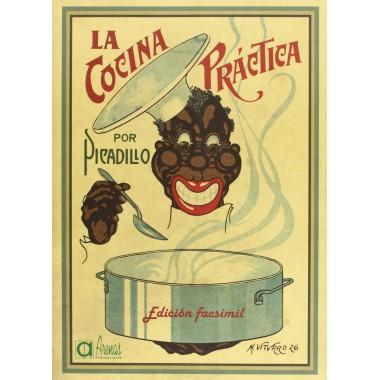 La Cocina Práctica por Picadillo. Manuel Mª Puga y Parga. Publicaciones Arenas.