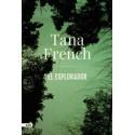 El Explorador. Tana French. AdN (Alianza de Novelas).