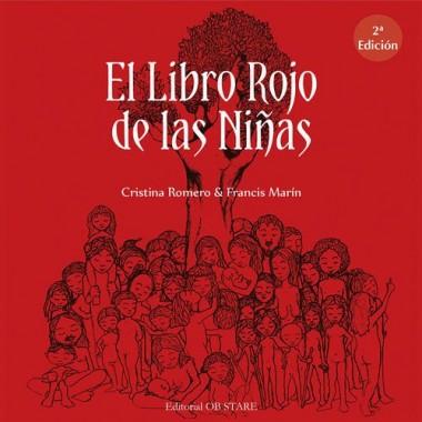 El Libro Rojo de las Niñas. Cristina Romero & Francis Marín. Editorial OB STARE.