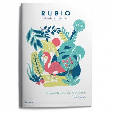Mi cuaderno de verano RUBIO 3-4 años. El arte de Aprender. Enrique Rubio Polo SLU