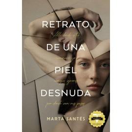 Retrato de una piel desnuda (VII Premio Titania de Novela Romántica). Marta Santés. Titania.