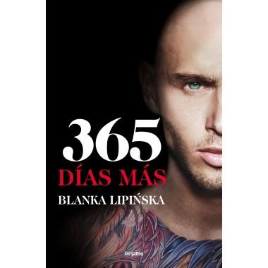 365 Días Más ( 1/2 Trilogía 365 Días +3 ). Blanka Lipinska. Grijalbo.