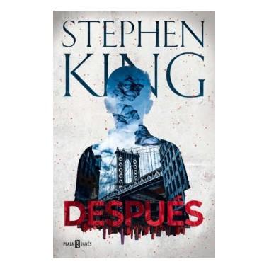 DESPUÉS. Stephen King. Plaza & Janés.