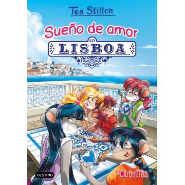Tea Stilton 32. Sueño de amor en Lisboa. Club de Tea. Destino