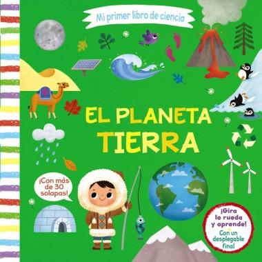 Mi Primer Libro de Ciencia. El Planeta Tierra. Editorial Bruño.