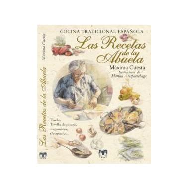 Las Recetas de la Abuela. Cocina Tradicional Española. Clan Editorial.