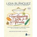La Transformadora Dieta de la Abuela. Lidia Blánquez. Editorial Sirio.