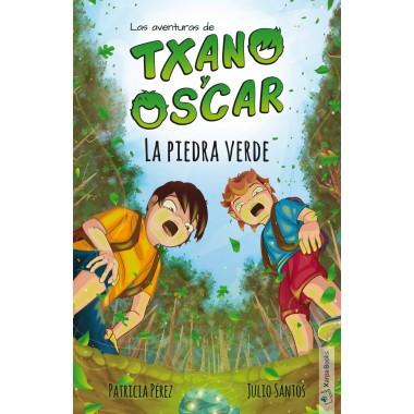 La Piedra Verde. Las aventuras de TXANO Y ÓSCAR. Patricia Pérez - Julio Santos. Xarpa Books.