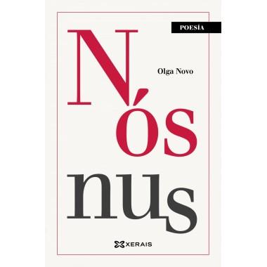 Nós nus (poesía). Olga Novo. Edicións Xerais (G).