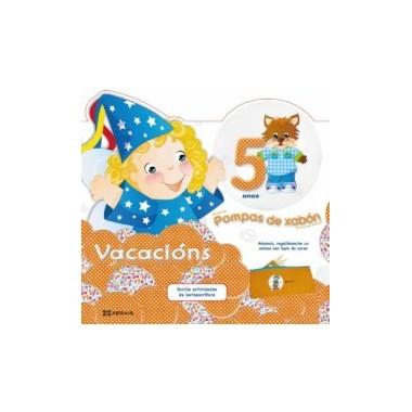 Caderno de vacacións Pompas de Xabón 5 anos. Xerais (G).