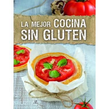 La Mejor Cocina Sin Gluten. Nuria Penalva. Editorial Libsa.
