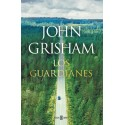 Los Guardianes. John Grisham.