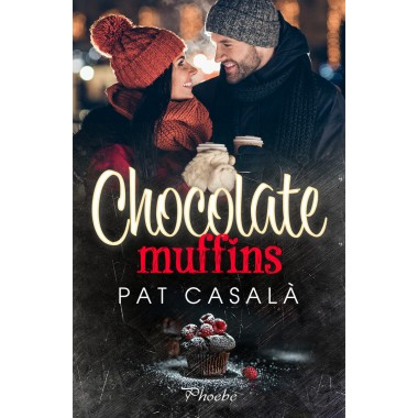 Chocolate Muffins. Pat Casalà. Ediciones Pàmies.