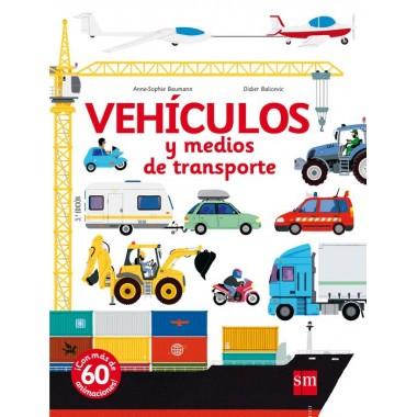 Vehículos y medios de transporte. Anne-Sophie Baumann - Didier Balicevic. SM.