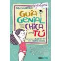 Guía Genial para una chica como Tú. Nora Rodríguez. Editorial Vicens Vives.