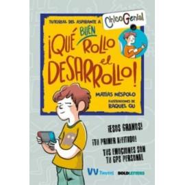 ¡ Que buen rollo el desarrrollo !.Chico Genial. Matías Néspolo. Editorial Vicens Vives.