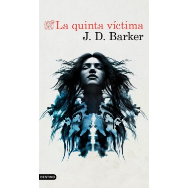 La quinta víctima. J. D. Barker