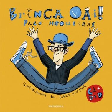 Brinca Vai (inclúe CD + DVD) (G). Paco Nogueiras.