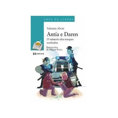 Antia e Daren, o misterio dos torques roubados - Valentín Alvite G