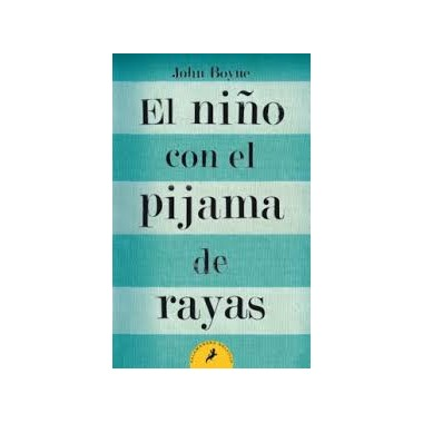 El niño con el pijama de rayas - John Boyne - Edición Bolsillo