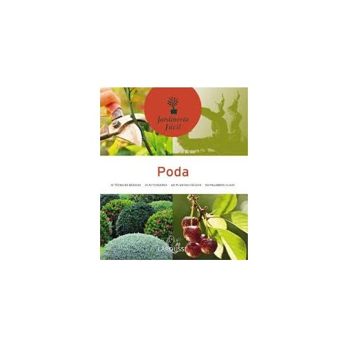 Poda - Didier Willery - Jardinería Facil