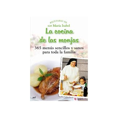 La cocina de las monjas - sor María Isabel