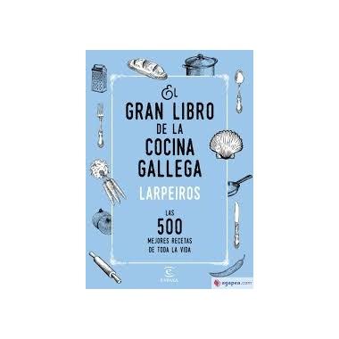El gran libro de la cocina gallega - Larpeiros