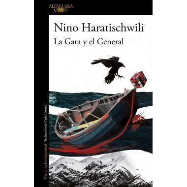 La Gata y el General (novela) - Nino Haratischwili