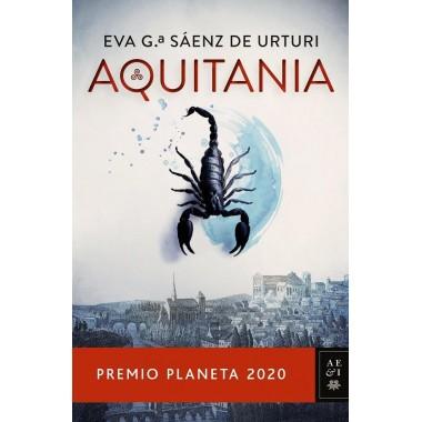 AQUITANIA (Premio Planeta 2020). Eva Gª. Sáenz de Urturi