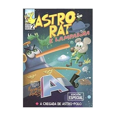Astro - Rato e Lampadiña. A chegada de Astro-Polo nº 2. Ed. Especial