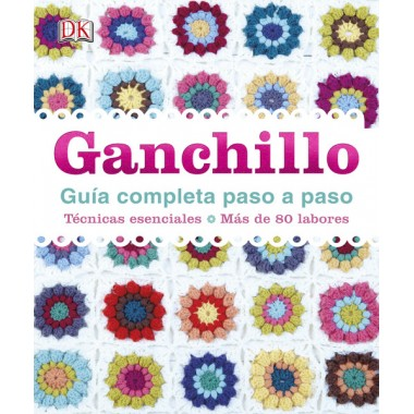 Ganchillo - Guía Completa paso a paso